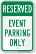 Reserved Event Parking Only Sign