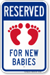 Reserved For New Babies With Symbol Sign