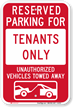 Reserved Parking For Tenants Sign with Tow Graphic