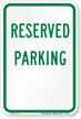 RESERVED PARKING Aluminum RESERVED PARKING Sign