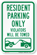 Resident Parking Violators Towed Sign