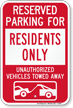 Reserved Parking For Residents Only Tow Away Sign