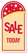 Sale Today Rounded Top Sign