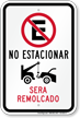 No Estacionar, Sera Remolcado Spanish No Parking Sign