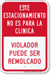 Spanish Park Not For Clinic, Violator Towed Sign
