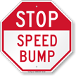 Speed Bump Stop Sign