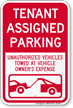 Tenant Assigned Parking, Unauthorized Vehicle Towed Sign