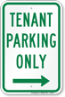 Tenant Parking Only, Right Arrow Sign