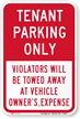 Tenant Parking Only Violators Will Be Towed Sign
