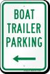 Boat Trailer Parking Sign with Left Arrow Symbol