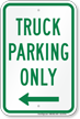 Truck Parking Only At Left Parking Sign