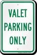 Valet Parking Only Sign