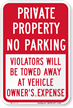 Private Property, Violators Will Be Towed Away Sign