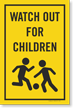 Watch Out For Children Sign Insert For Kit