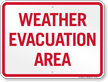 Weather Evacuation Area Sign