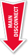 Main Disconnect Arrow Safety Label