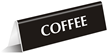 Coffee Office Tabletop Tent Sign