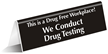 Drug Free Workplace Table Top Sign