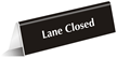 Lane Closed OfficePal™ Tabletop Tent Sign