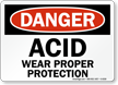 Danger Acid Wear Proper Protection Sign