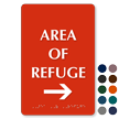 Area Of Refuge Right Arrow TactileTouch™ Braille Sign