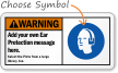 Add your own Ear Protection Message Sign