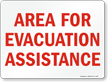 Area For Evacuation Assistance Sign