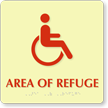 Glowing Area Of Refuge Handicap Braille TactileTouch™ Sign