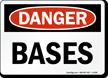 Bases OSHA Danger Sign