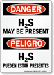 Danger H2S May Be Present Bilingual Sign