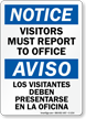 Bilingual Visitors Must Report To Office Sign