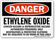 Danger Ethylene Oxide Cancer Hazard Sign