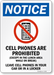 Cell Phones Are Prohibited Notice Sign