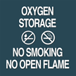 Oxygen Storage, No Smoking/Open Flame Sign