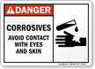 Danger Corrosives Avoid Contact Sign