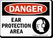 Ear Protection Area Sign - OSHA Danger