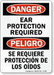 Bilingual OSHA Danger Ear Protection Required Sign
