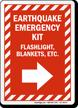 Earthquake Emergency Kit Right Arrow Sign