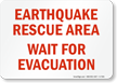 Earthquake Rescue Area, Wait For Evacuation Glow Sign