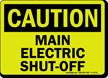 GlowSmart OSHA Caution Main Electric Shut-Off Sign