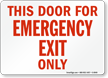 Door Emergency Exit Only Sign