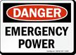 Emergency Power OSHA Danger Sign
