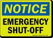 Notice Emergency Shut-Off Sign