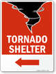 Tornado Shelter Sign with Left Arrow