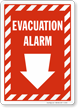 Evacuation Alarm Sign