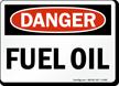 Danger Fuel Oil Sign