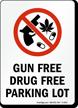 Gun Free Drug Free Parking Lot Sign