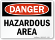 Danger: Hazardous Area