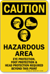 Hazardous Area Protection Required Caution Sign