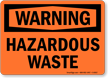 Warning: Hazardous Waste